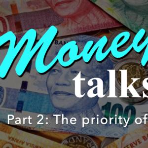 MONEY TALKS – Part 2: The Priority of God