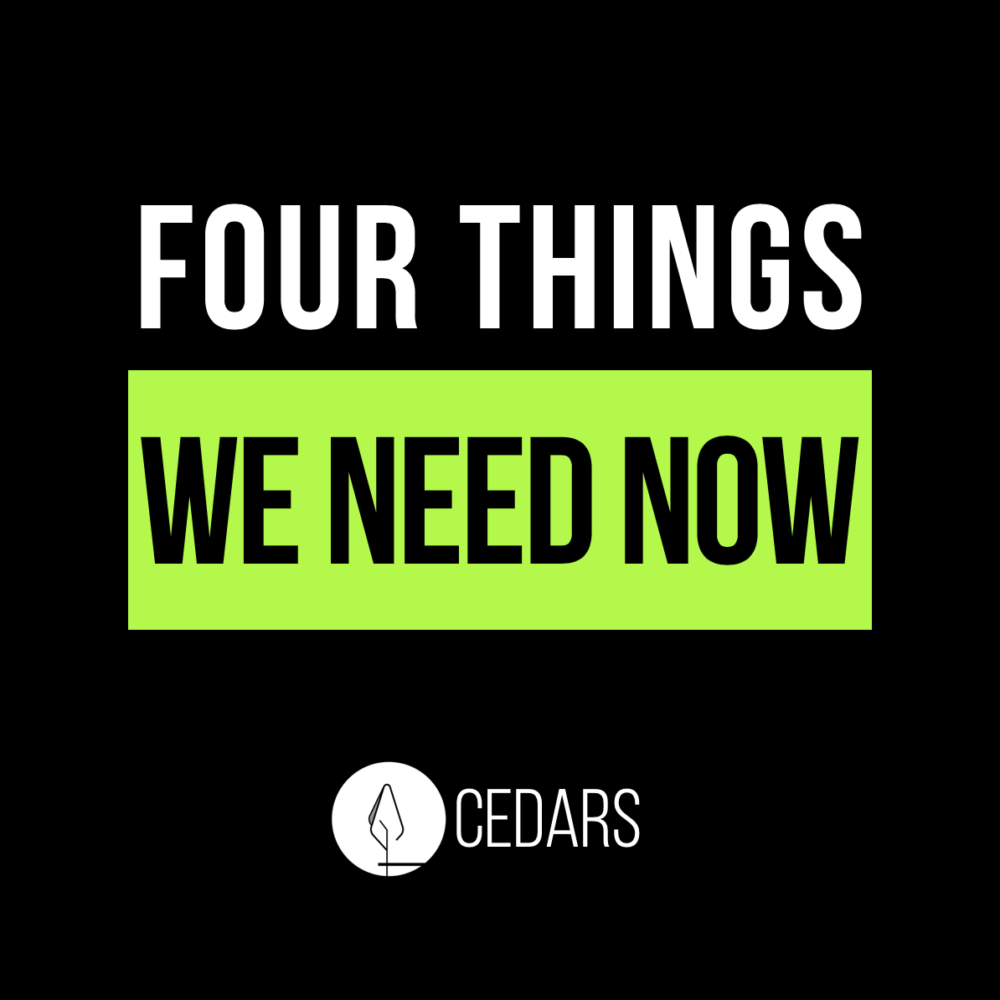 Four Things We Need Now